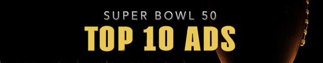 super bowl 50 top 10 game day commercials